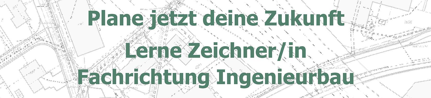Plane jetzt deine Zukunft. Lerne Zeichner/in Fachrichtung Ingenieurbau. www.gepa.ch